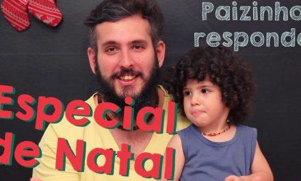 Especial de Natal e Paizinho Responde! – Paizinho no YouTube