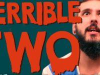 Os Terríveis Terrible Two – Paizinho no YouTube