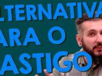 Alternativas para o Castigo – Paizinho no YouTube