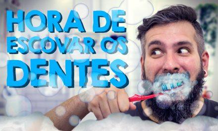 Hora de Escovar os Dentes – Paizinho no YouTube