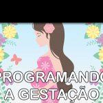 Programando a Gestação – Podcast Sinuca de Bicos 016