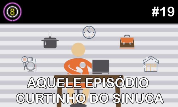 Aquele episódio curtinho do Sinuca – Podcast Sinuca de Bicos 019