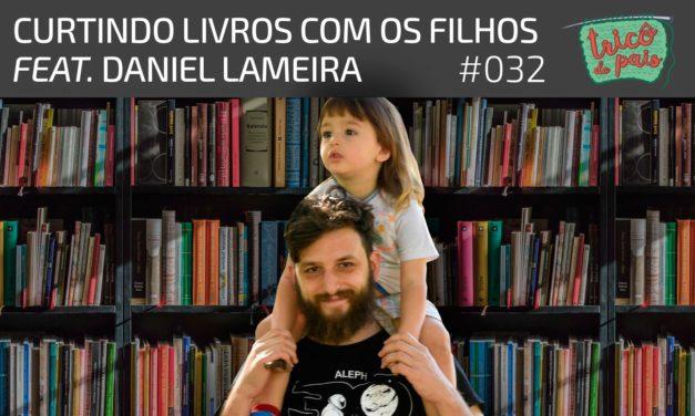 Paternidade e Livros – Podcast Tricô de Pais 032