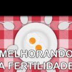 Melhorando a Fertilidade – Podcast Sinuca de Bicos 020