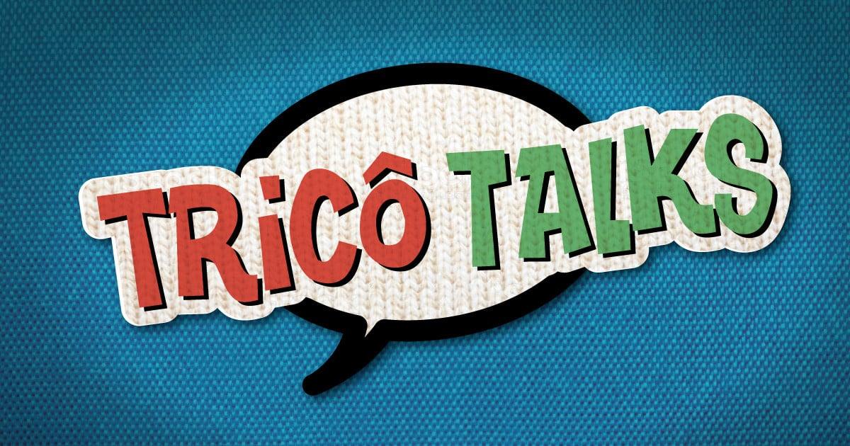 """Tricô Talks 05 – Quantos """"Não"""" Devemos Falar? – Podcast Tricô de Pais"""