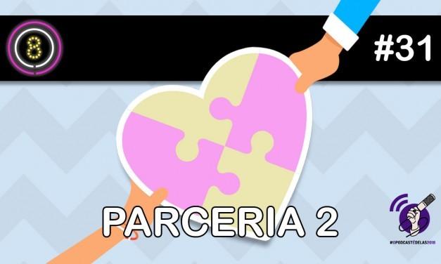 Parceria (Parte 2) – Podcast Sinuca de Bicos 031