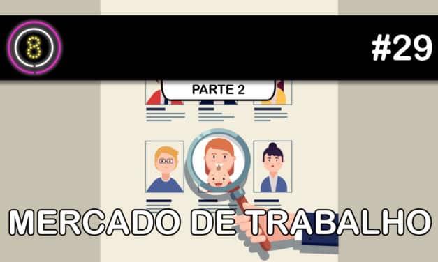 Mães e o Mercado de Trabalho, parte 2 – Podcast Sinuca de Bicos 029