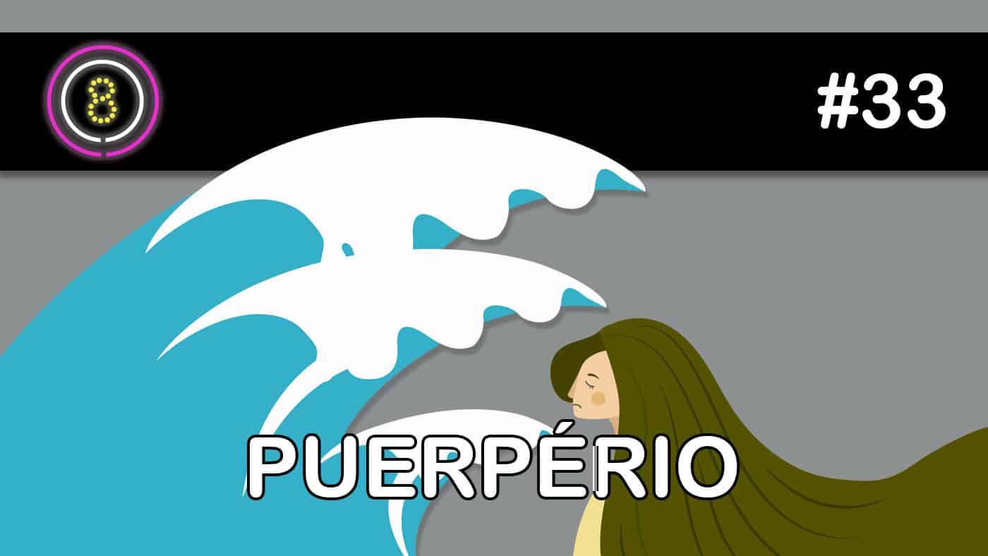 Puerpério (feat. Boteco) – Podcast Sinuca de Bicos 033