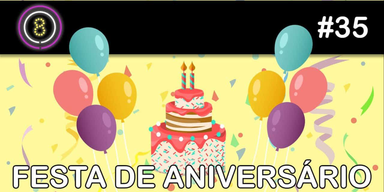 Festas de Aniversário – Podcast Sinuca de Bicos 035