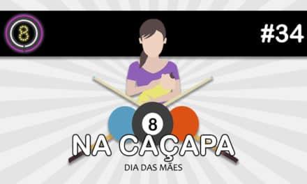 Dia das Mães (Na Caçapa 04) – Podcast Sinuca de Bicos 034