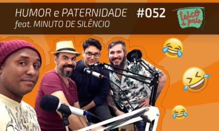 Humor e Paternidade feat. Minuto de Silêncio – Podcast Tricô de Pais 052