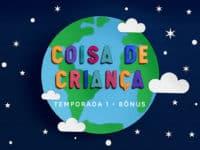 Perguntas dos Pequenos Ouvintes – Podcast Coisa de Criança – Temporada 1 – Episódio Bônus