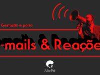 E-mails e Reações T01E04 – Podcast Afropai