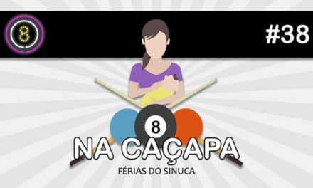 Férias do Sinuca (Na Caçapa 05) – Podcast Sinuca de Bicos 038