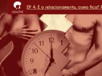 E o relacionamento, como fica? Parte 2 – Podcast AfroPai 005