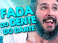A Fada do Dente do Dante – Paizinho no YouTube