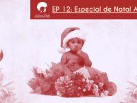 Balanço de Natal – Podcast AfroPai 012