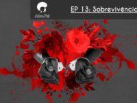 Sobrevivência – Podcast AfroPai 013