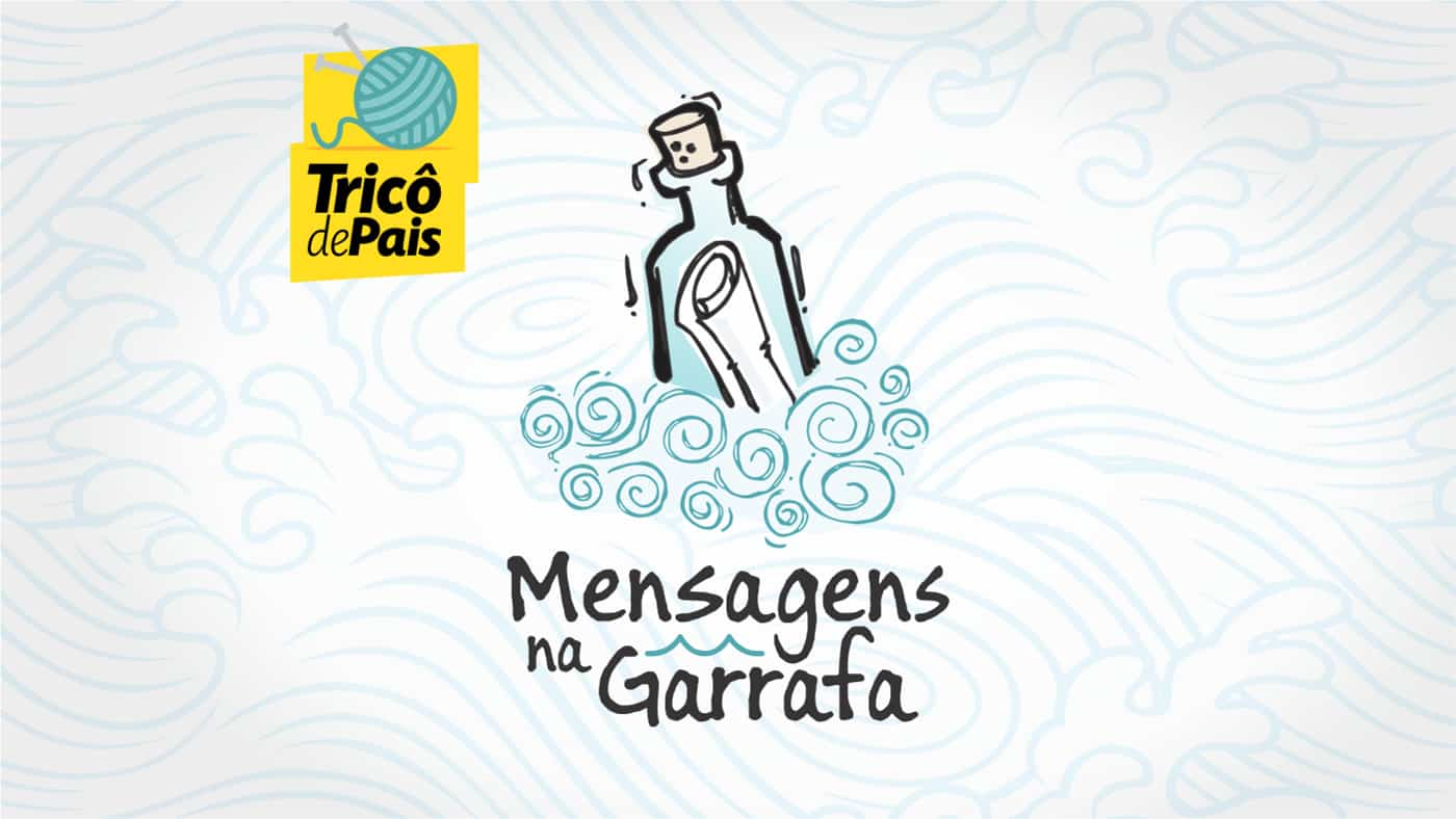 Sorriso – Mensagens na Garrafa T01E07 – Podcast Tricô de Pais