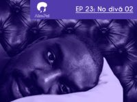 No Divã 02 – Podcast AfroPai 023