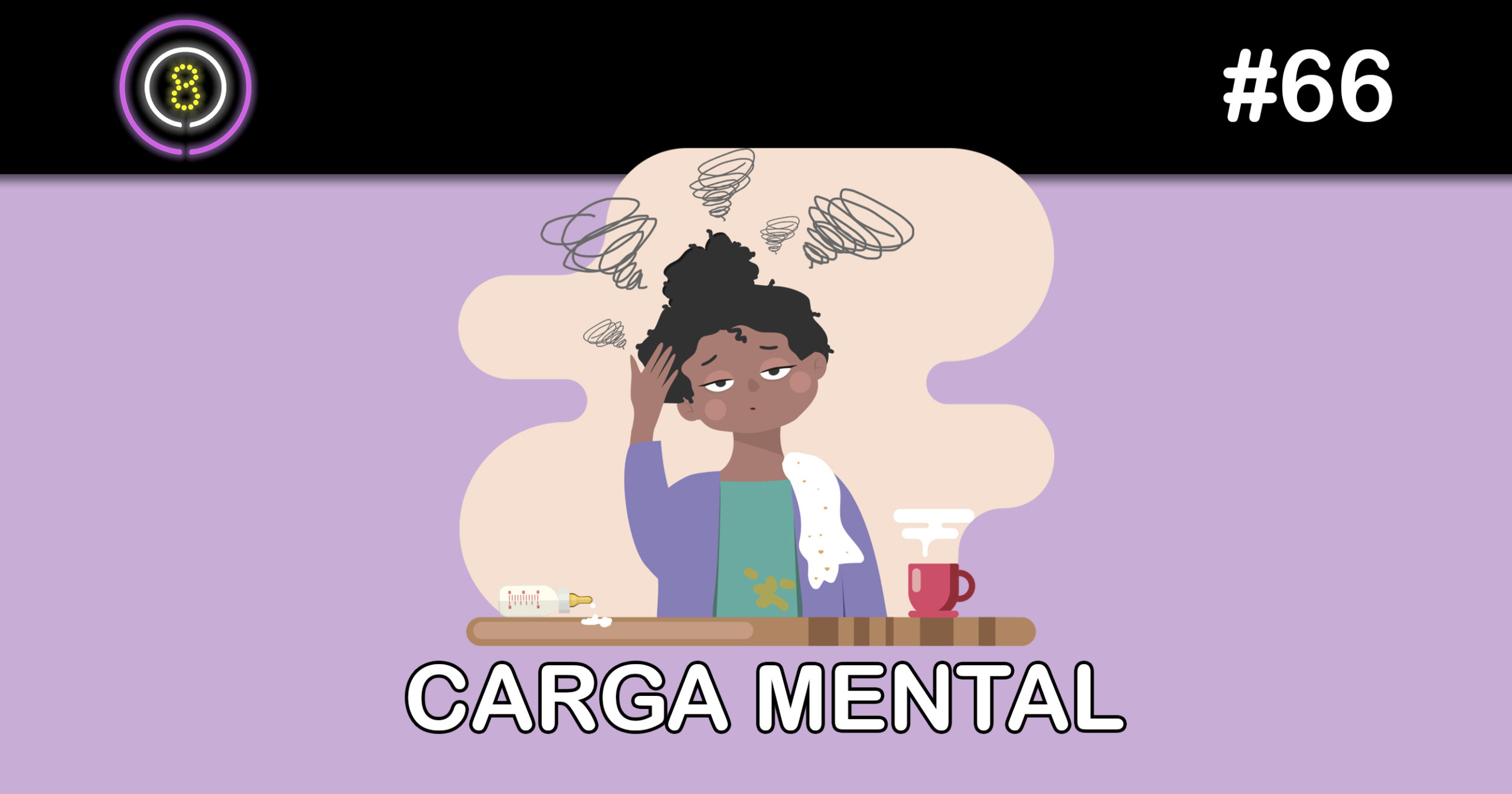 Carga Mental – Podcast Sinuca de Bicos 066