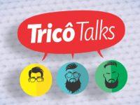 Tricô Talks 56 – Férias com as Crias