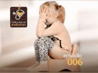 Constipação Intestinal – Podcast Café com as Pediatras 006