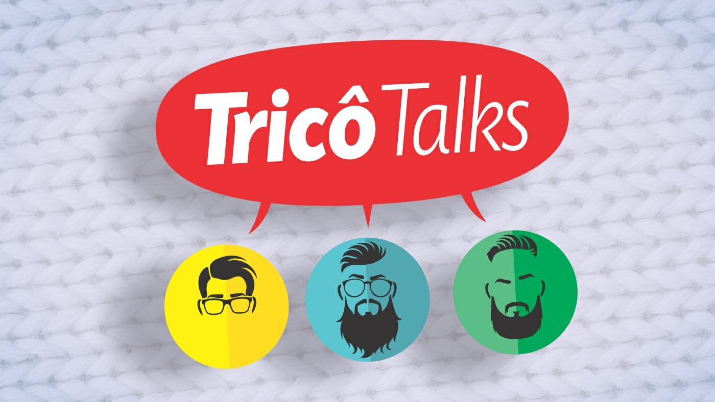 Tricô Talks 59 – O Pai Que Começa a Trabalhar