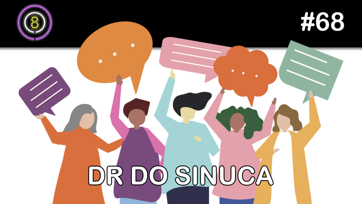 DR do Sinuca – Podcast Sinuca de Bicos 068