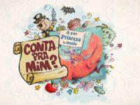 A Pior Princesa do Mundo – Episódio 1 – Temporada 2 – Podcast Conta Pra Mim?