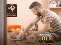 Fimose- Podcast Café com as Pediatras 011