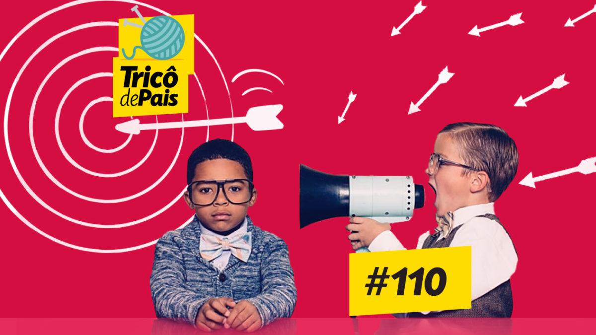 Publicidade Infantil – Tricô de Pais 110