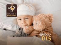 TCE (Traumatismo craneoencefálico) – Podcast Café com as Pediatras 015