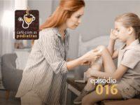 Acidentes Cortantes – Podcast Café com as Pediatras 016