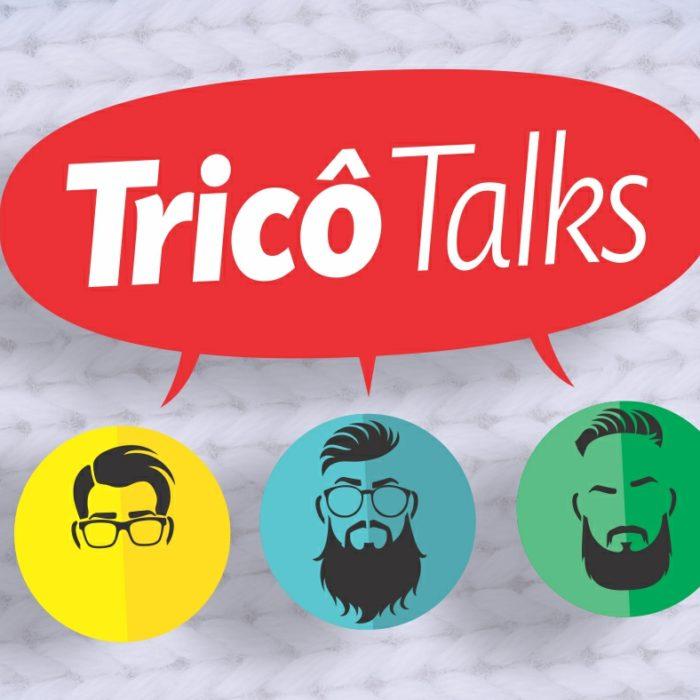 Tricô Talks 068 – Novidade no Tricô, Hora do Banho, Níver do Victor e Espíritos