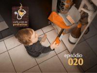 Intoxícação exógena e corpos estranhos – Podcast Café com as Pediatras 020
