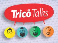 Tricô Talks 074 – Noah Voltou, Mimimi e Gordofobia