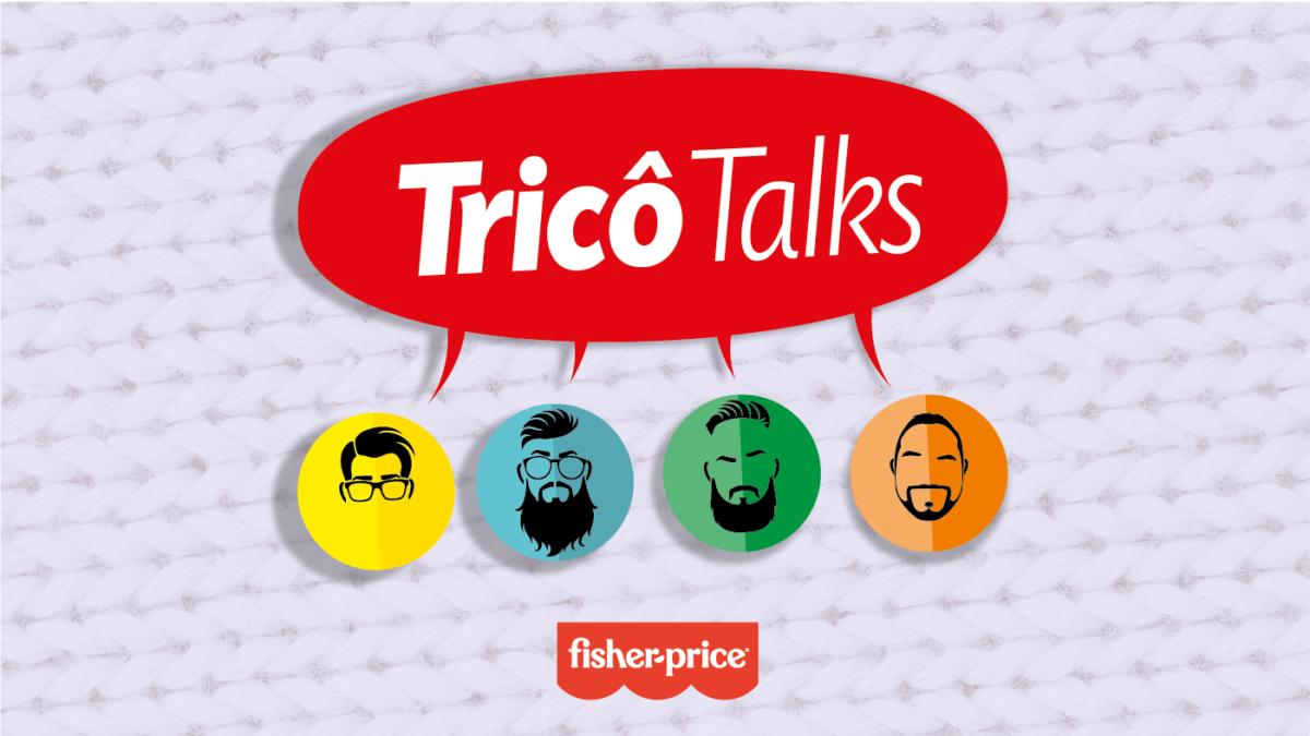Tricô Talks 073 – Vamos Ser Crianças!