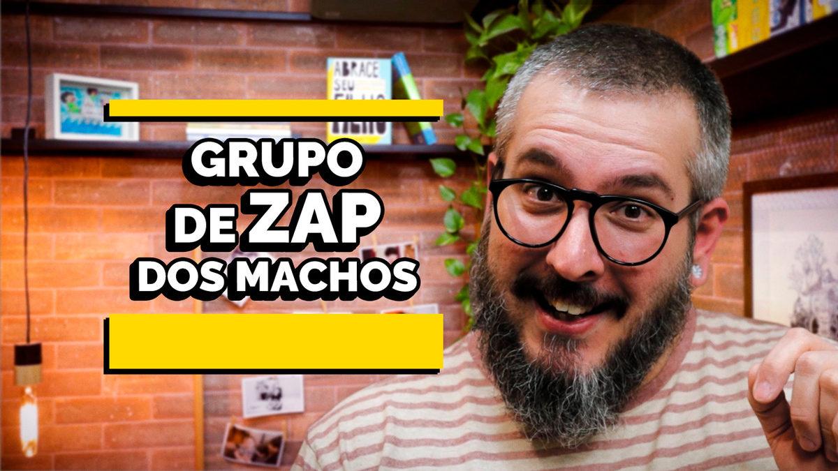 O Grupo de Zap dos Machos – Série Masculinidade EP02