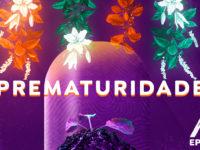 Prematuridade –  Podcast AfroPai 031