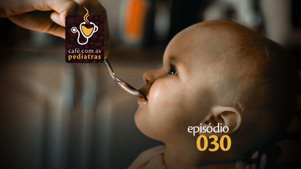 Medicamentos -Podcast Café Com As Pediatras 030