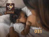 Cárie e Amamentação – Podcast Café Com As Pediatras 031