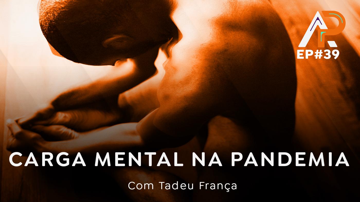 Carga mental na pandemia -Podcast AfroPai 039