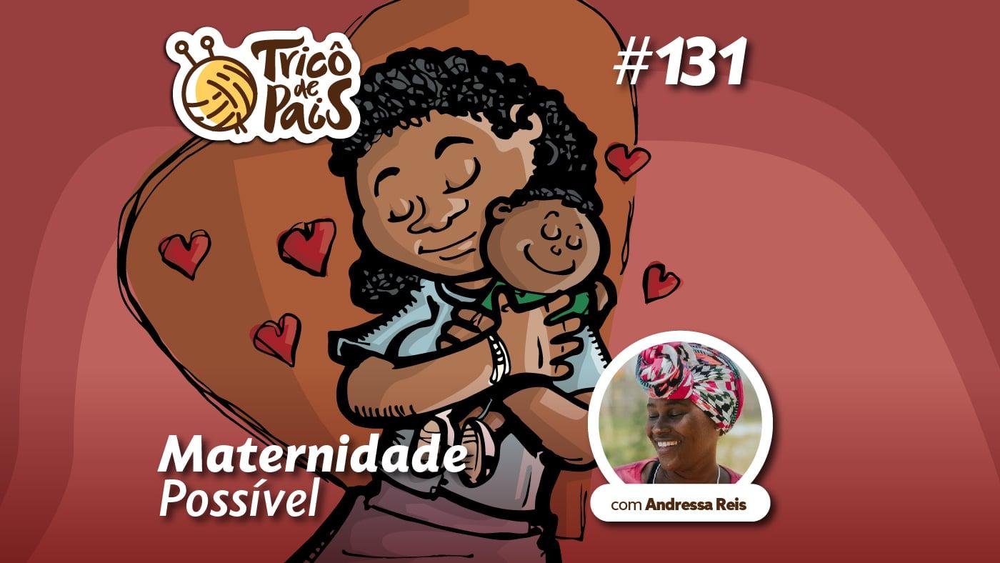 Maternidade Possível – Tricô de Pais 131