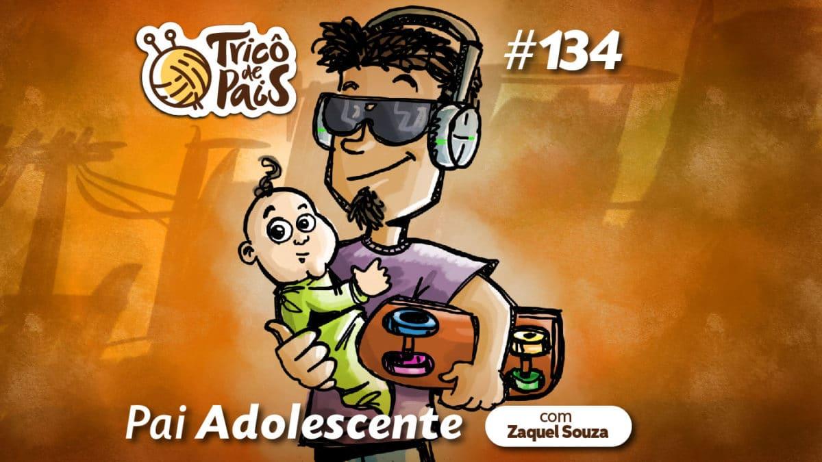 Pai Adolescente – Tricô de Pais 134